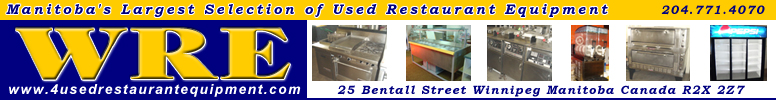 Visit the Williams Restaurant Equipment Website to View Winnipeg and Manitoba's Largest Selection of Quality USED Restaurant Equipment in more than 30 categories